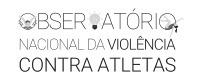 Observatório Nacional da Violência Contra Atletas